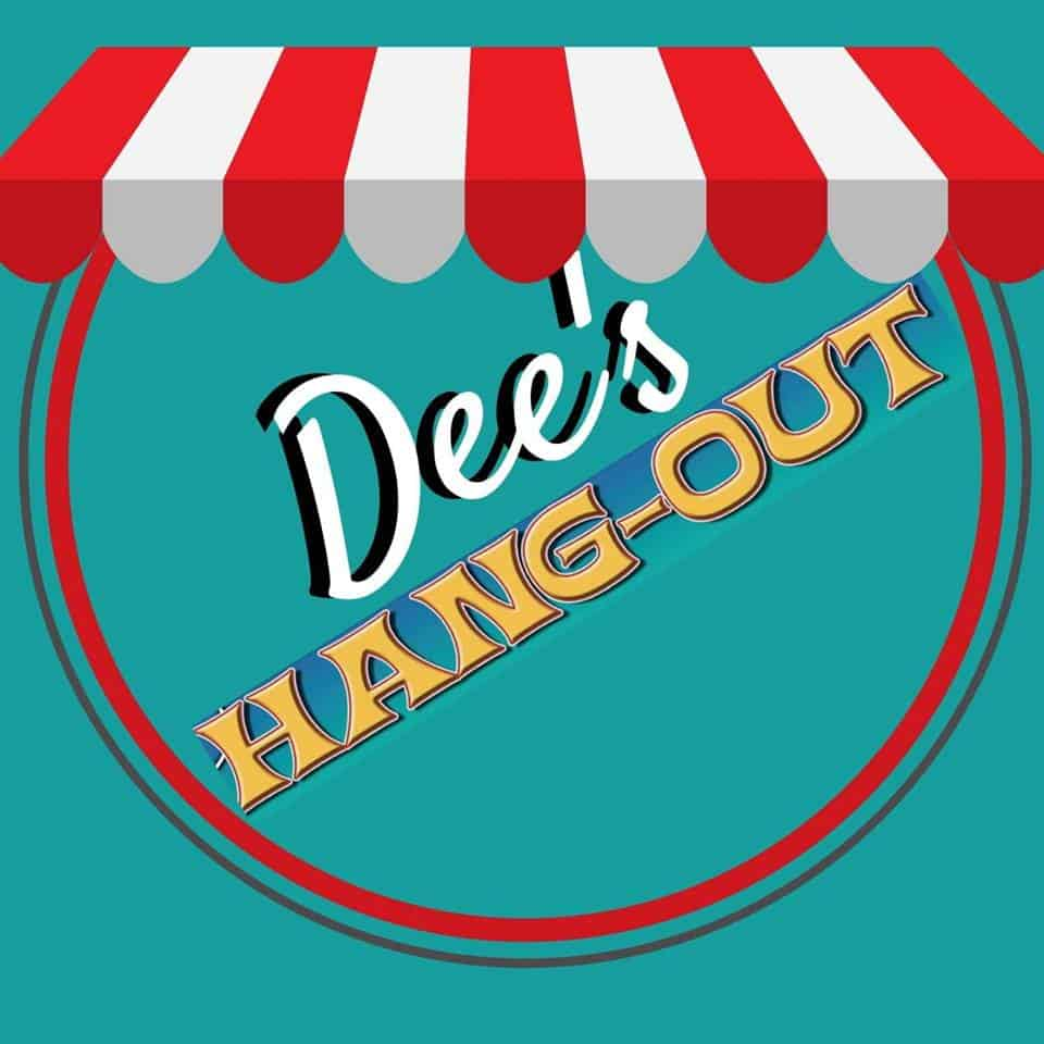 Dee's Hang-Out